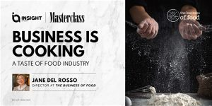 Business Is Cooking: A Taste of Food Industry | Masterclass