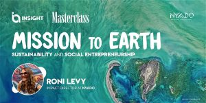 Mission to Earth: Sustainability and Social Entrepreneurship | Masterclass