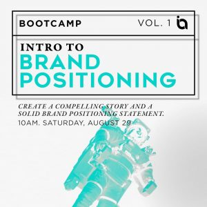 Intro to Brand Positioning – Bootcamp